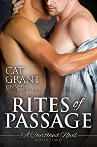Rites of Passage - A Courtland Novel (Courtlands, The Next Generation Book 2)
