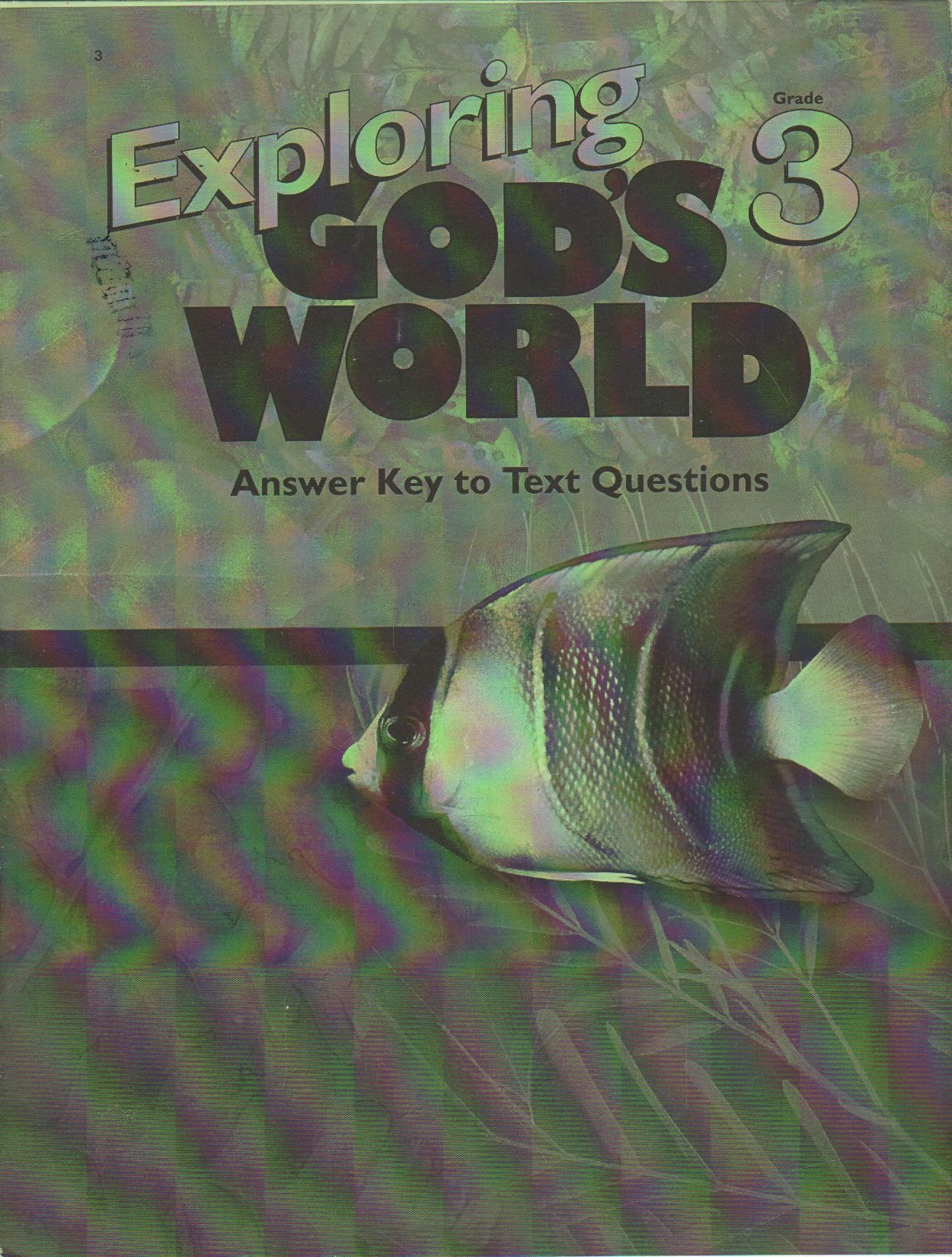 Download Exploring God's Worlds 3 (Answer Key to Text Questions) ebook