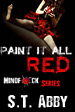 Paint It All Red (Mindf*ck Series Book 5)