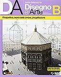 Da disegno e arte. Per le Scuole superiori. Con e-book. Con espansione online: 2