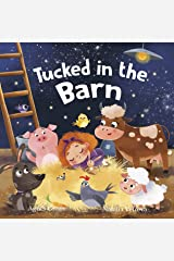 Tucked in the Barn: Farm Animals Bedtime Book. Good Night Rhyming Story for Toddlers, Ages 3 to 5. Preschool, Kindergarten Kindle Edition