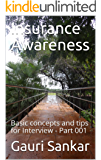 Insurance Awareness: Basic concepts and tips for Interview - Part 001 (First edition Book 1)