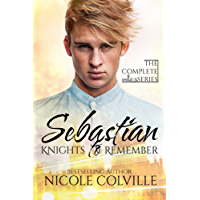 Sebastian: The Complete Series (Knights to Remember Book 1) (English Edition)