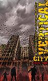VERTICAL CITY: A ZOMBIE THRILLER