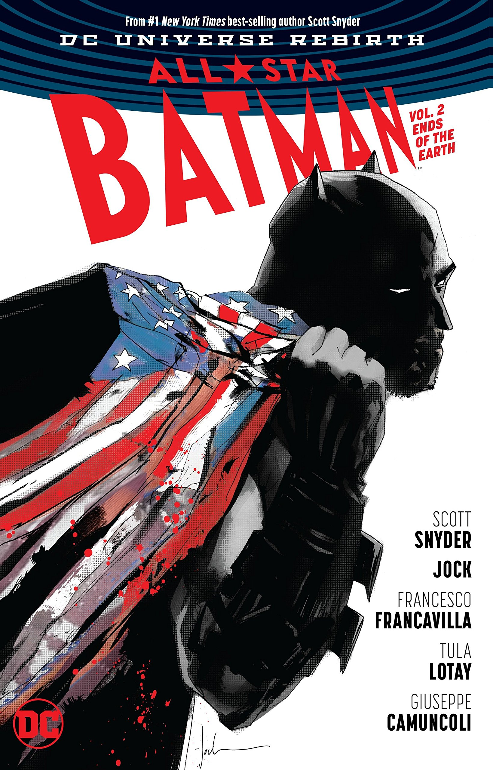 All Star Batman Vol. 2: Ends of the Earth (All-Star Batman: DC Universe Rebirth)
