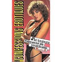Les confessions érotiques n°906 : j'ai toujours frequente les prostituees