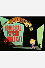 Homicidal Psycho Jungle Cat: A Calvin and Hobbes Collection (Calvin and Hobbes series Book 9) Kindle Edition