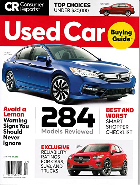 amazon com consumer reports used car buying guide july 2018 sports rh amazon com Consumer Reports Magazine Consumer Reports Logo