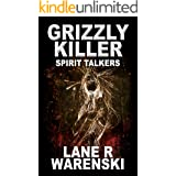 Grizzly Killer: Spirit Talkers