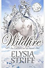 Wildfire: A Small-Town Holiday Romance Suspense (Embers on Ice Book 2) Kindle Edition