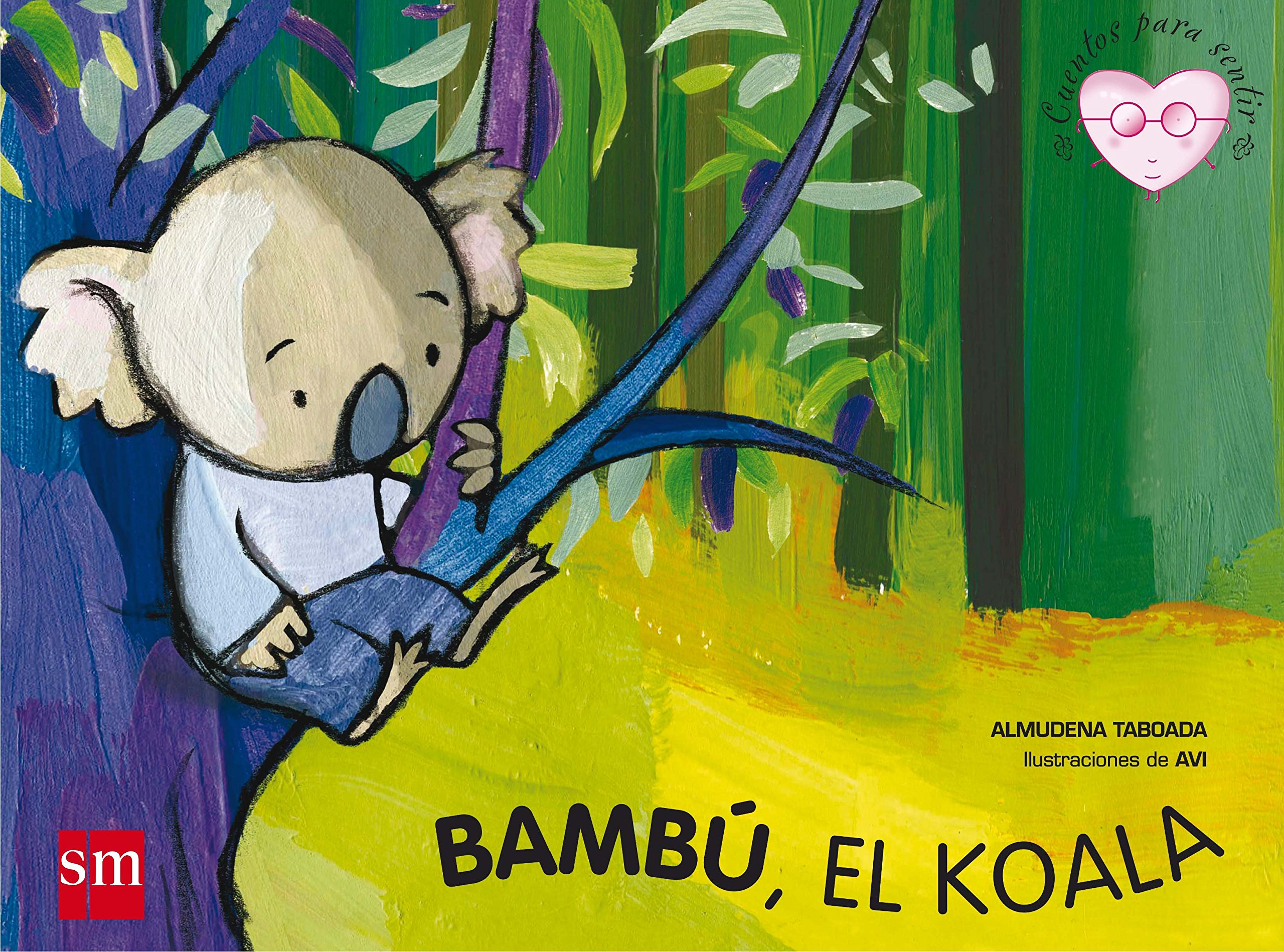 Read Online Bambu, el koala / Bambu, the koala (Cuentos Para Sentir / Stories to Feel) (Spanish Edition) PDF