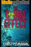The Cobra Effect (A Sarah Spallanzani novel Book 2)