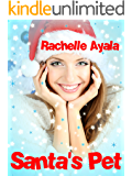 Santa's Pet (Jingle Belles Book 2) (English Edition)
