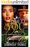 Hold You Down 3: Ahmad and Pia