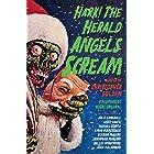 Hark! The Herald Angels Scream (Blumhouse Books)