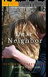 Dear Neighbor (Notes From Hiding Book 3)