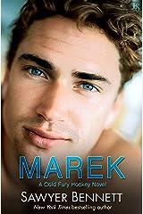 Marek: A Cold Fury Hockey Novel (Carolina Cold Fury Hockey Book 11) Kindle Edition