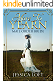 More To Yearn: MAIL ORDER BRIDE