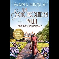 Die Schokoladenvilla – Zeit des Schicksals: Roman (Die Schokoladen-Saga 3) (German Edition) book cover