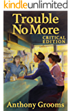 Trouble No More: Stories (English Edition)