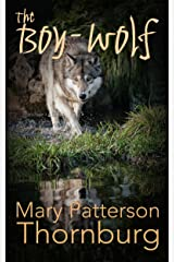 The Boy-Wolf Kindle Edition