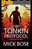 The Tonkin Protocol: A Dan Roy Thriller (The Dan Roy Series Book 4)