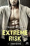 Enfiévré: Extreme Risk, T1