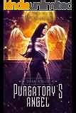 Purgatory's Angel (Dark Angel Novels Book 1)