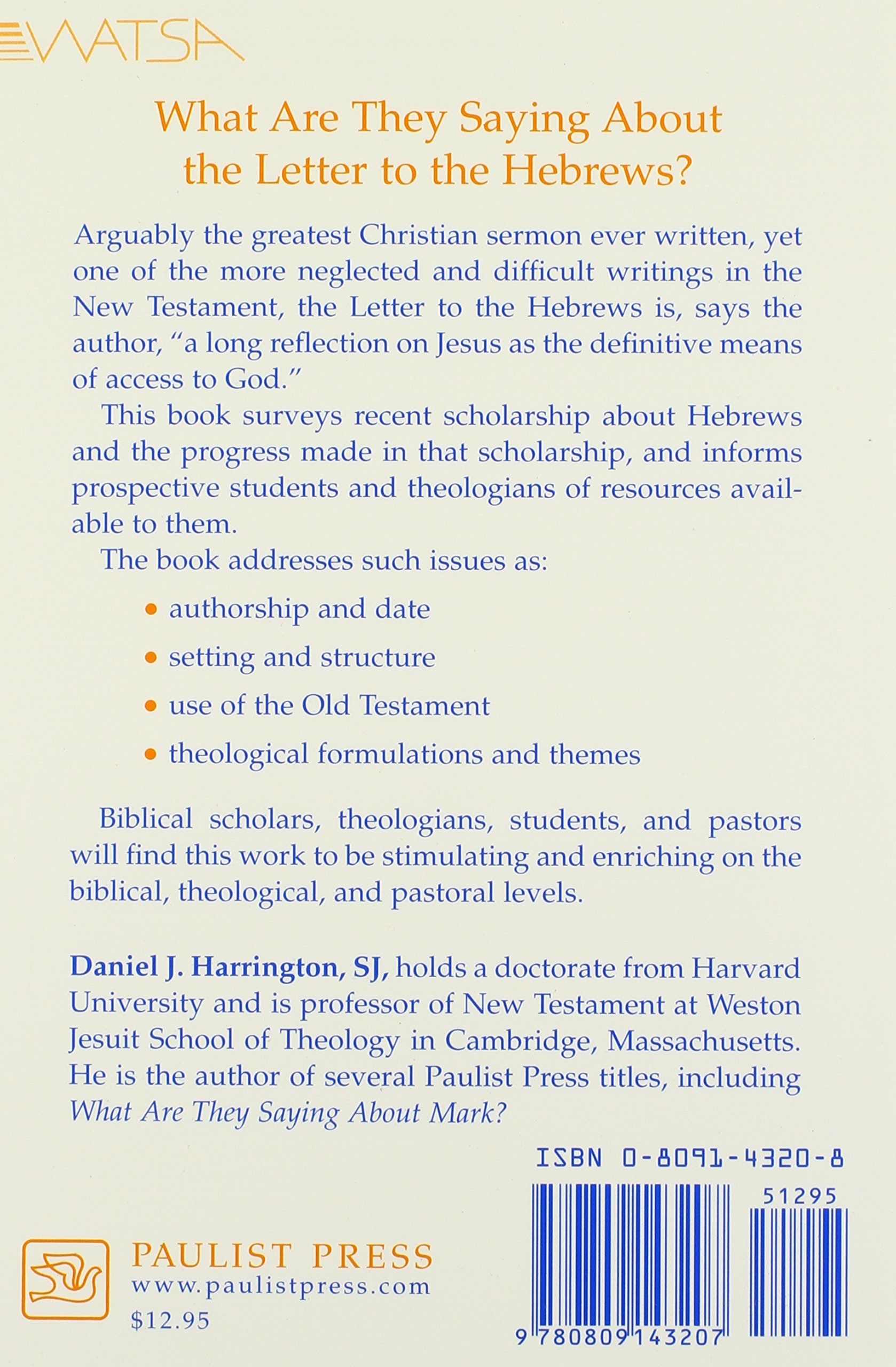 What are they saying about the letter to the hebrews watsa series daniel j harrington 9780809143207 amazon com books