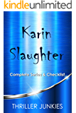 Karin Slaughter Books Checklist: The Grant County series and Will Trent series in order (English Edition)