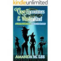 Close Encounters of the Witchy Kind (A Wicked Witches of the Midwest Fantasy Book 6) (English Edition)