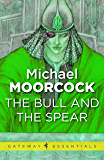 The Bull and the Spear (Corum: The Prince with the Silver Hand Book 1) (English Edition)