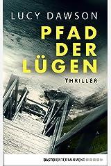 Pfad der Lügen: Thriller (German Edition) Kindle Edition