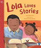 Lola Loves Stories (Lola Reads)
