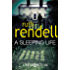 A Sleeping Life: (A Wexford Case) (Inspector Wexford series Book 10)