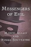 Messengers of Evil (The Fantômas Novels Book 3)