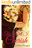 Thee Will I Cherish: A Contemporary Christian Romance (Treasured Vow Series Book 1) (English Edition)