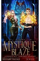 Supernatural Taskforce Academy: Mission Two, Mystique Blaze Kindle Edition