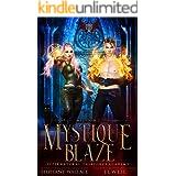 Supernatural Taskforce Academy: Mission Two, Mystique Blaze