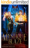 Supernatural Taskforce Academy: Mission Two, Mystique Blaze