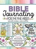 Bible Journaling for the Fine Artist: Inspiring