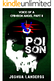 Voice of a Crimson Angel Part II: Poison (Reverence Book 6)