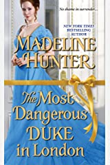 The Most Dangerous Duke in London (Decadent Dukes Society Book 1) Kindle Edition
