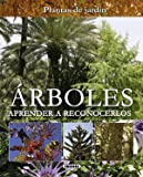 Árboles. Aprender a reconocerlos (Plantas De Jardín)