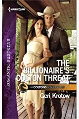 The Billionaire's Colton Threat (The Coltons of Shadow Creek Book 9) Kindle Edition
