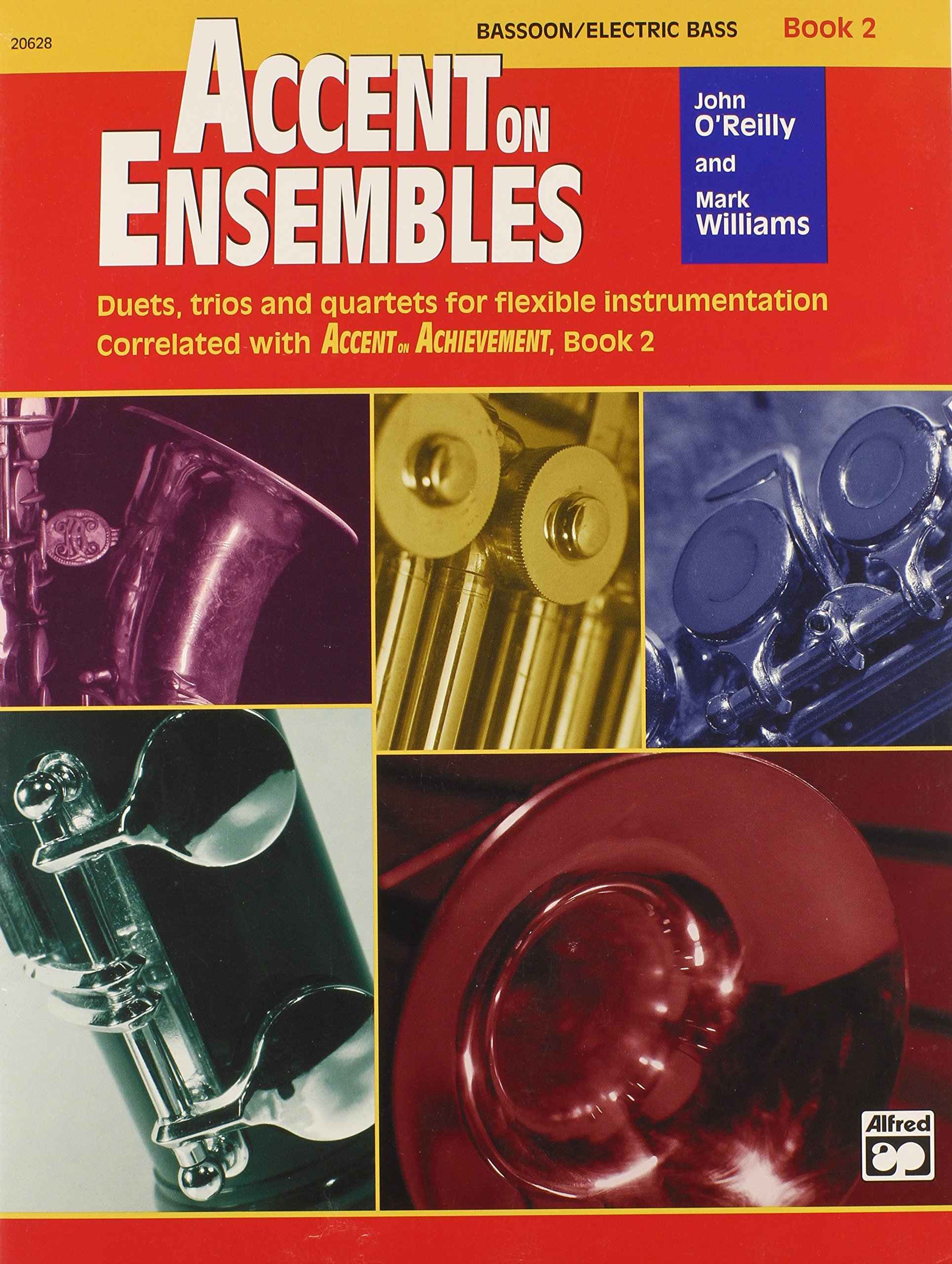 Accent on Ensembles, Bk 2: Bassoon/Electric Bass (Accent on Achievement) ebook