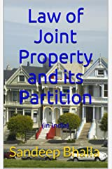 Law of Joint Property and its Partition: (in India) Kindle Edition