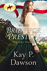 Bride for Preston (Mail Order Mounties Book 6) Kindle Edition