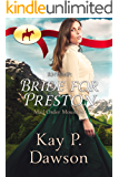 RNWMP: Bride for Preston (Mail Order Mounties Book 6)