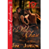 Wild Chase [Werewolves of Forever, Texas 10] (Siren Publishing Menage Everlasting)